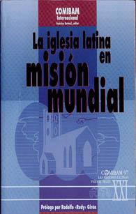 La Iglesia Latina en Misión Mundial