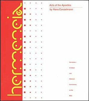 Hermeneia: Acts of the Apostles: A Commentary on the Acts of the Apostles