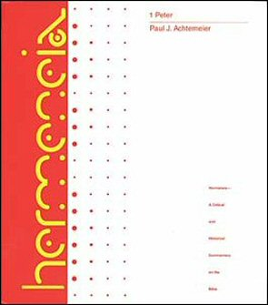 Hermeneia: 1 Peter: A Commentary on First Peter