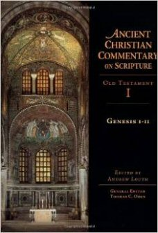 Ancient Christian Commentary on Scripture: Genesis 1-11