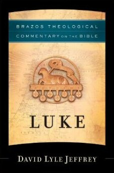 Brazos Theological Commentary on the Bible: Luke