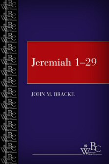 Westminster Bible Companion: Jeremiah 1–29