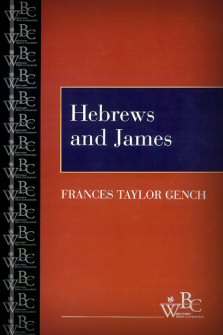 Westminster Bible Companion: Hebrews and James
