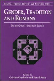 Gender, Tradition and Romans