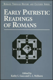 Early Patristic Readings of Romans