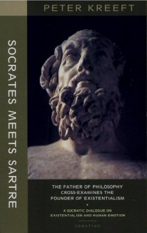 Socrates Meets Sartre: The Father of Philosophy Meets the Founder of Existentialism