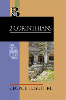 Baker Exegetical Commentary on the New Testament: 2 Corinthians