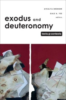 Exodus and Deuteronomy: Texts @ Contexts