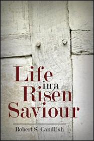 Life in a Risen Saviour