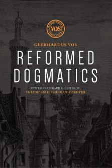 Reformed Dogmatics, Volume 1: Theology Proper