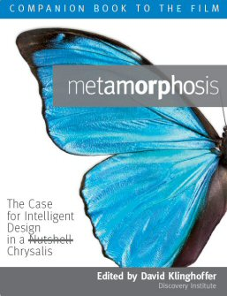 Metamorphosis: The Case for Intelligent Design in a Nutshell Chrysalis