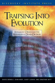 Traipsing into Evolution: Intelligent Design and the Kitzmiller vs. Dover Decision