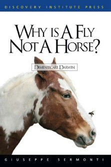 Why Is a Fly Not a Horse?: Dimenticare Darwin