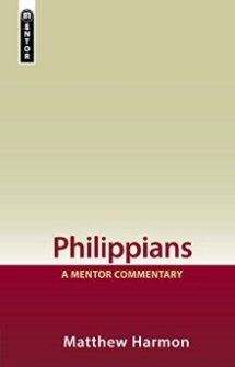 A Mentor Commentary: Philippians