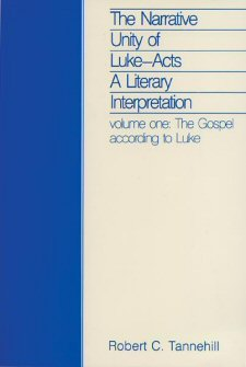 The Narrative Unity of Luke-Acts: A Literary Interpretation, vol. 1: The Gospel according to Luke