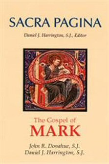 Sacra Pagina: The Gospel of Mark