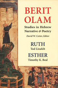 Berit Olam: Studies in Hebrew Narrative & Poetry: Ruth and Esther