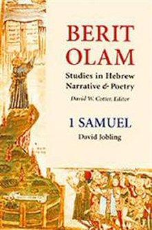 Berit Olam: Studies in Hebrew Narrative & Poetry: 1 Samuel