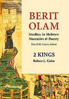 Berit Olam: Studies in Hebrew Narrative & Poetry: 2 Kings