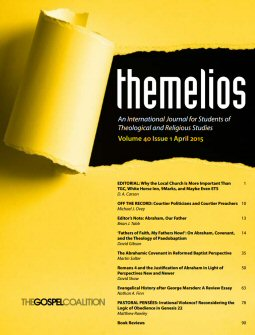 Themelios vol. 40 no. 1, April 2015