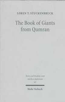 The Book of Giants from Qumran: Texts, Translation, and Commentary