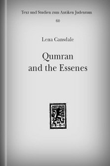 Qumran and the Essenes: A Re-Evaluation of the Evidence