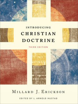 Introducing Christian Doctrine, Third Edition