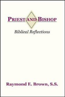 Priest and Bishop: Biblical Reflections