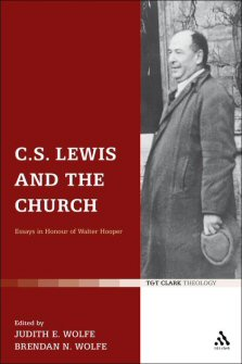 C. S. Lewis and the Church: Essays in Honour of Walter Hooper