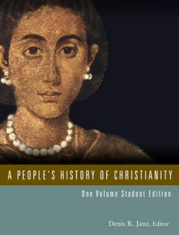 A People's History of Christianity: One Volume, Student Edition