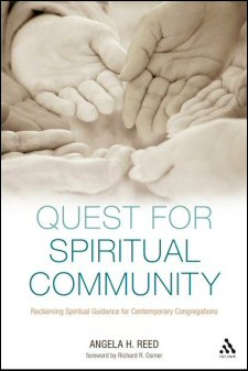 Quest for Spiritual Community: Reclaiming Spiritual Guidance for Contemporary Congregations