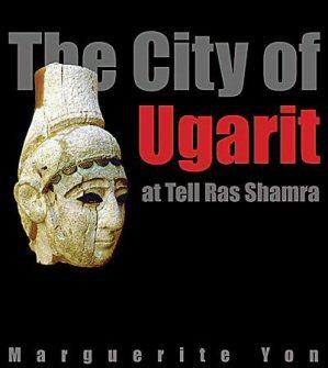 The City of Ugarit at Tell Ras Shamra