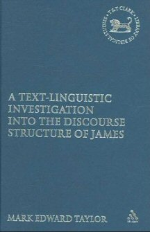 A Text-Linguistic Investigation into the Discourse Structure of James