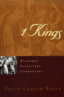 Reformed Expository Commentary: 1 Kings