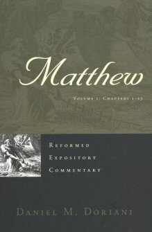Reformed Expository Commentary: Matthew, vol. 1 and 2: Chapters 1–28