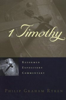 Reformed Expository Commentary: 1 Timothy
