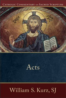 Catholic Commentary on Sacred Scripture: Acts
