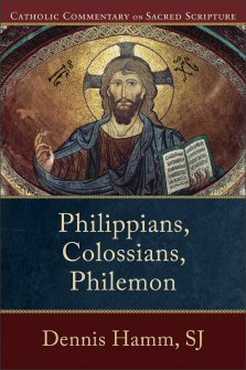 Catholic Commentary on Sacred Scripture: Philippians, Colossians, Philemon
