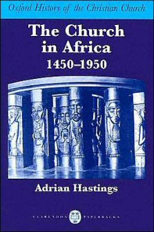 The Church in Africa 1450–1950