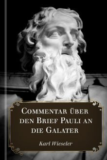 Commentar über den Brief Pauli an die Galater