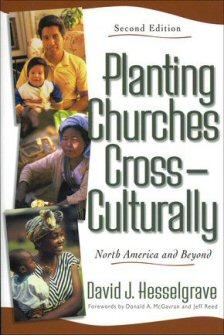 Planting Churches Cross-Culturally: North America and Beyond, 2nd ed.
