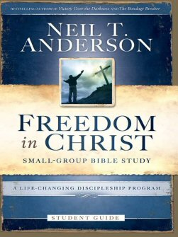 Freedom in Christ: Small-Group Bible Study: A Life-Changing Discipleship Program (Student Guide)