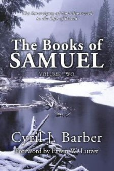 The Books of Samuel, Volume 2: The Sovereignty of God Illustrated in the Life of David