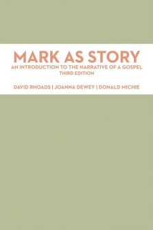 Mark as Story: An Introduction to the Narrative of a Gospel, 3rd ed.