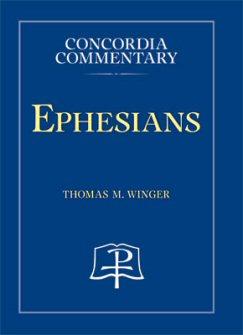 Concordia Commentary: Ephesians