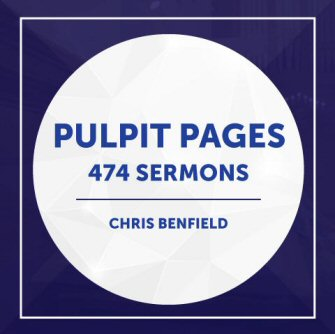 Pulpit Pages Collection (474 Sermons) | Bible Study at its best