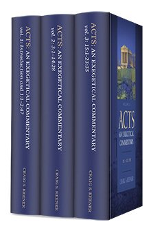 Acts: An Exegetical Commentary (3 vols.)