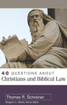 40 Questions about Christians and Biblical Law