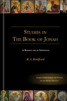 Studies in the Book of Jonah: A Defence and an Exposition