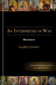 An Interpreter of War: Habakkuk